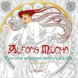 Alfons Mucha Vytvořte si vlastní mistrovská díla