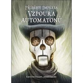 Příběhy impéria Vzpoura automatonů