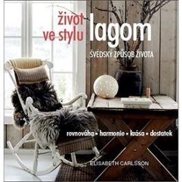 Život ve stylu lagom: Švédský způsob života