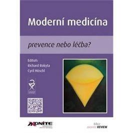 Moderní medicína: prevence nebo léčba?