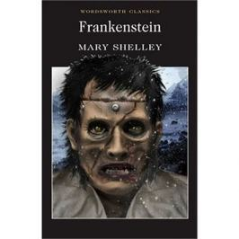 Frankenstein: Wordsworth Classics