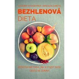 Bezhlenová dieta: Vědecká metoda, jak si vyjíst svou cestu ke zdraví