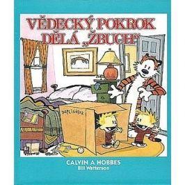 Calvin a Hobbes Vědecký pokrok dělá