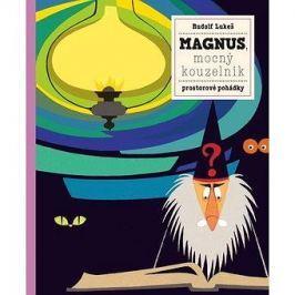 Magnus, mocný kouzelník: prostorové pohádky