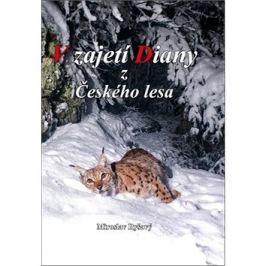 V zajetí Diany z Českého lesa