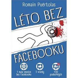 Léto bez Facebooku: 1 vesnice bez Facebooku, 3 vraždy, 150 podezřelých