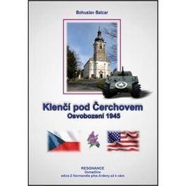 Klenčí pod Čerchovem: Osvobození 1945