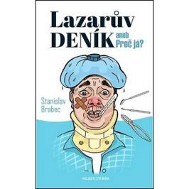 Lazarův deník aneb Proč já?