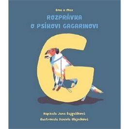Ema a Max Rozprávka o psíkovi Gagarinovi