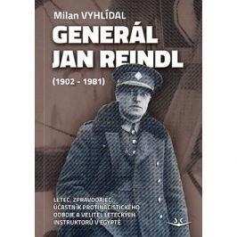 Generál Jan Reindl: (1902-1981)