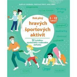 Rok plný hravých a športových aktivít: 52 týždňov spoločného rodinného pohybu