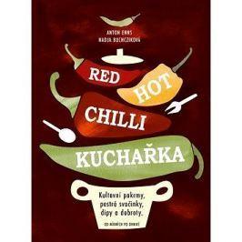 Red Hot Chilli kuchařka: Kultovní pokrmy, pestré svačinky, dity a dobroty