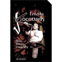 Franta Kocourek: Král železa a srandy
