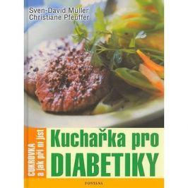 Kuchařka pro diabetiky: Cukrovka a jak při ní jíst