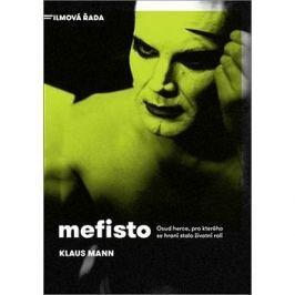 Mefisto: Osud herce, pro kterého se hraní stalo životní rolí