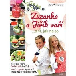 Zuzanka a Jiřík vaří: ...a ví, jak na to