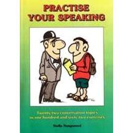 Practise your speaking