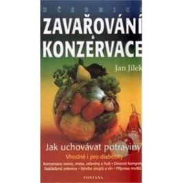 Učebnice zavařování a konzervace: Jak uchovávat potraviny