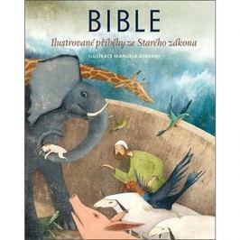 Bible: Ilustrované příběhy ze Starého zákona