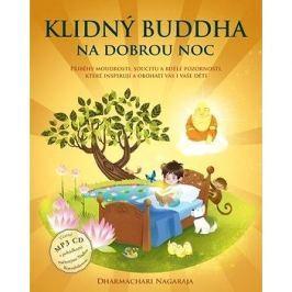 Klidný Buddha na dobrou noc: Včetně MP3 CD s pohádkami načtenými Naďou Konvalinkovou