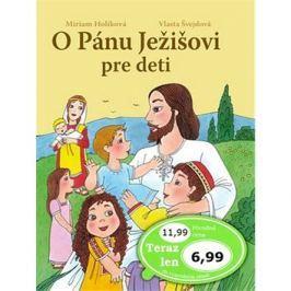 O Pánu Ježišovi pre deti