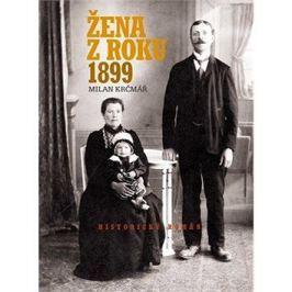 Žena z roku 1899: Historický román