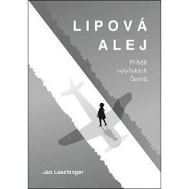 Lipová alej: Příběh volyňských Čechů